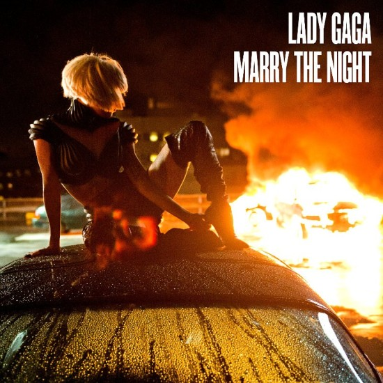 Lady Gaga Marry The Night Single