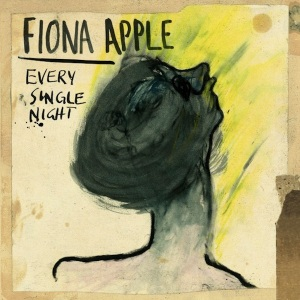 Fiona Apple Every Single Night Single Cover