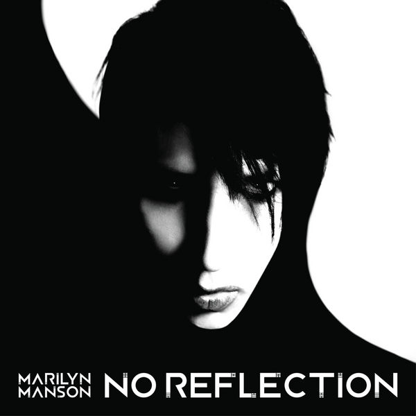 Marilyn Manson No Reflection Cover