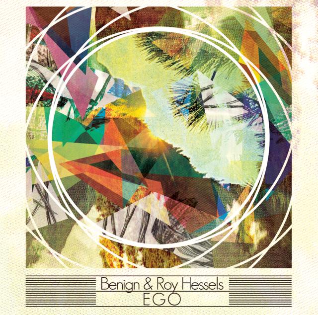 Benign & Roy Hessels - Ego